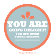 You are God's delight